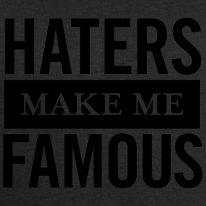 Haters Make Me Famous T-Shirts - Men's Sweatshirt by Stanley & Stella