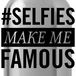 #Selfies Make Me Famous T-Shirts - Trinkflasche