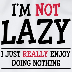 I'm not Lazy Shirts - Drawstring Bag