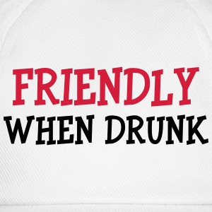 Friendly When Drunk T-shirts - Basebollkeps