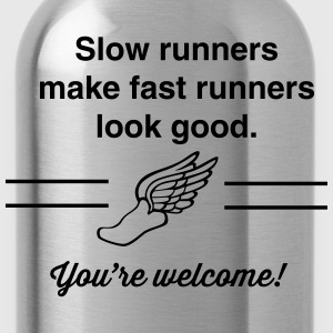 Slow Runners Make Fast Runners Look Good T-Shirts - Water Bottle