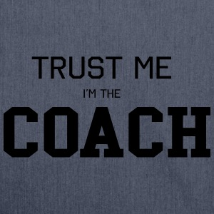 Trust Me I'm the Coach T-Shirts - Shoulder Bag made from recycled material
