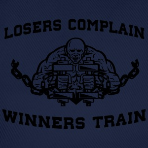 Losers Complain Winners Train T-Shirts - Baseball Cap