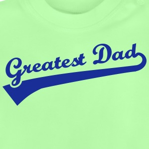 Greatest Dad T-Shirts - Baby T-Shirt