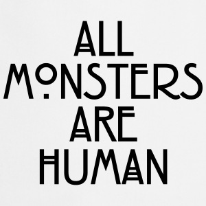 All monsters are human Tee shirts - Tablier de cuisine