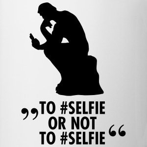 To #Selfie Or Not To #Selfie Magliette - Tazza