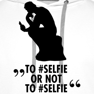 To #Selfie Or Not To #Selfie Tee shirts - Sweat-shirt à capuche Premium pour hommes