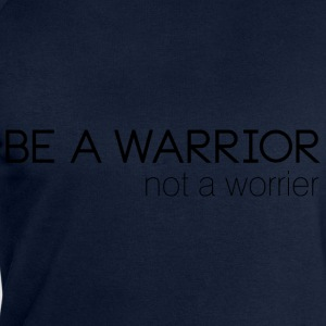 Statement: Be a warrior T-Shirts - Männer Sweatshirt von Stanley & Stella