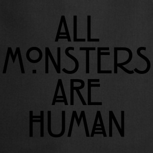 All monsters are human T-shirts - Förkläde