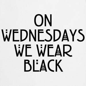 On wednesdays we wear black T-Shirts - Kochschürze