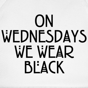 On wednesdays we wear black Tee shirts - Casquette classique