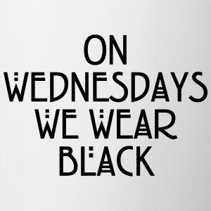 On wednesdays we wear black Tee shirts - Tasse