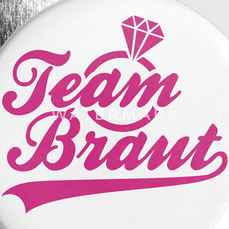 Team Braut Buttons & Anstecker - Buttons klein 25 mm