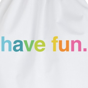 Have fun T-Shirts - Turnbeutel