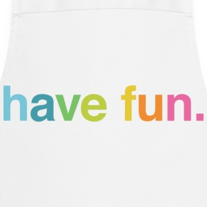 Have fun T-Shirts - Kochschürze