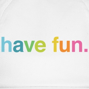 Have fun T-Shirts - Baseballkappe