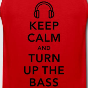 keep calm and turn up the bass T-Shirts - Men's Premium Tank Top