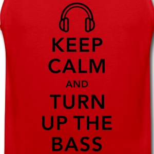 keep calm and turn up the bass T-shirts - Mannen Premium tank top