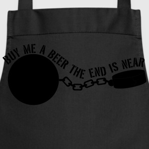 Buy Me a Beer the End is Near T-Shirts - Cooking Apron