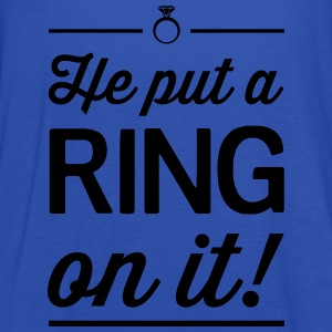 He Put a Ring on It T-Shirts - Women's Tank Top by Bella