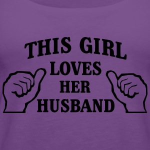This Girl Loves Her Husband T-Shirts - Women's Premium Tank Top