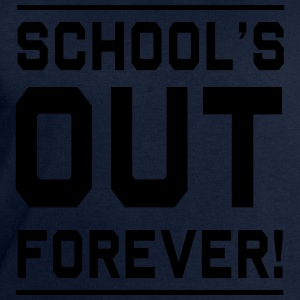 Schools Out Forever T-Shirts - Men's Sweatshirt by Stanley & Stella