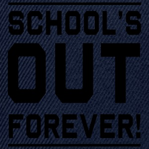 Schools Out Forever T-Shirts - Snapback Cap
