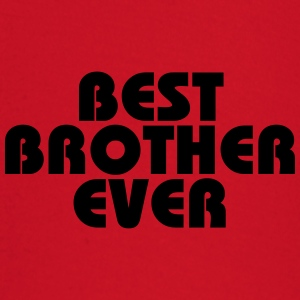 Best Brother ever T-Shirts - Baby Long Sleeve T-Shirt