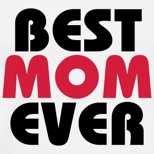Best Mom ever Shirts med lange ærmer - Herre premium T-shirt