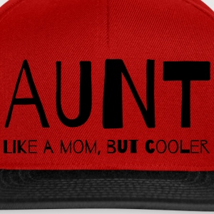Aunt Like a Mom But Cooler T-Shirts - Snapback Cap