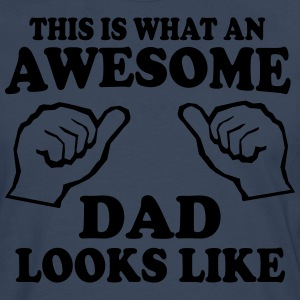 This is What an Awesome Dad Looks Like T-Shirts - Men's Premium Longsleeve Shirt