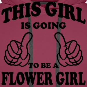 This Girl is going to be a Flower Girl T-Shirts - Men's Premium Hoodie