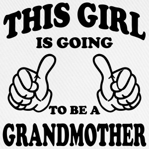 This Girl is going to be Grandmother T-Shirts - Baseball Cap