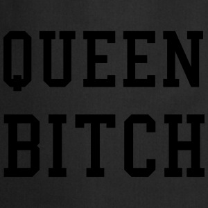 Queen Bitch T-Shirts - Cooking Apron