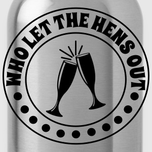 Who Let the Hens Out T-Shirts - Water Bottle