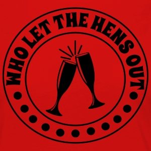 Who Let the Hens Out T-Shirts - Women's Premium Longsleeve Shirt