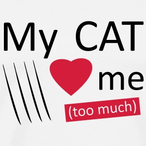 My cat loves me (too much) Autres - T-shirt Premium Homme