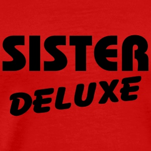 Sister Deluxe Long Sleeve Shirts - Men's Premium T-Shirt
