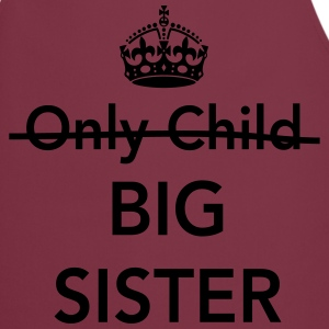 Only Child Big Sister Shirts - Cooking Apron