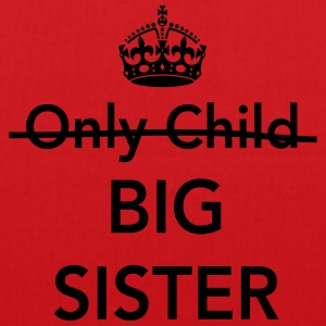 Only Child Big Sister Shirts - Tote Bag