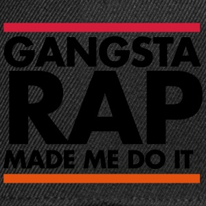 Gangsta rap made me do it Koszulki - Czapka typu snapback