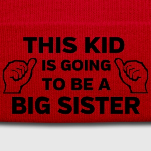 This Kid is Going to Be a Big Sister Shirts - Winter Hat
