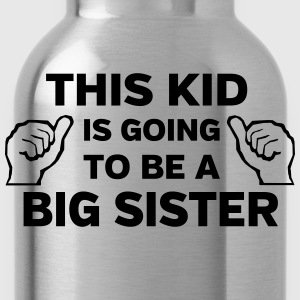 This Kid is Going to Be a Big Sister Shirts - Water Bottle