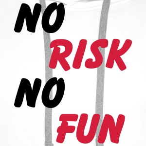No risk, no Fun T-Shirts - Männer Premium Hoodie