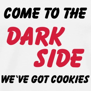 Come to the dark side...we've got cookies Long Sleeve Shirts - Men's Premium T-Shirt