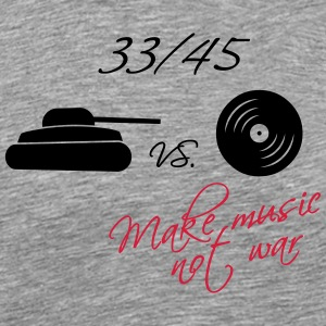 33  / 45 - make music not war Tank Tops - Camiseta premium hombre