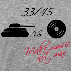 33  / 45 - make music not war Shirts med lange ærmer - Herre premium T-shirt