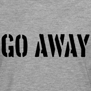 Go Away Spruch T-Shirts - Men's Premium Longsleeve Shirt