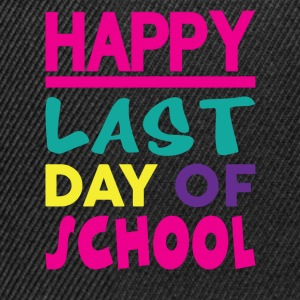 HAPPY LAST DAY OF SCHOOL T-Shirts - Snapback Cap