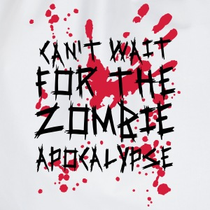 Can't wait for the Zombie Apocalypse Langarmshirts - Turnbeutel